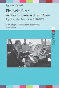 Zygmunt Mycielski Ein Aristokrat im kommunistischen Polen
